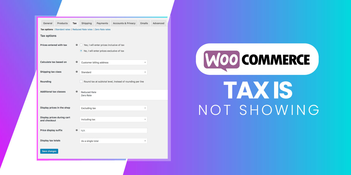WooCommerce Tax is not showing