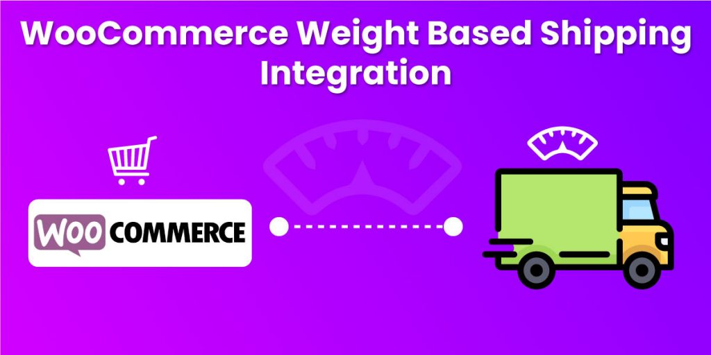 Woocommerce Weight Based Shipping Integration