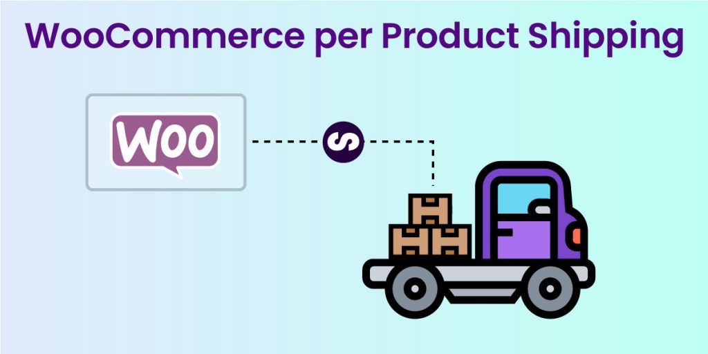 Woocommerce Per Product Shipping