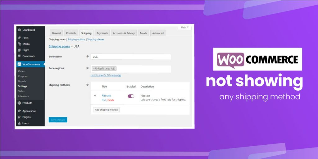 WooCommerce Not Showing any Shipping Method
