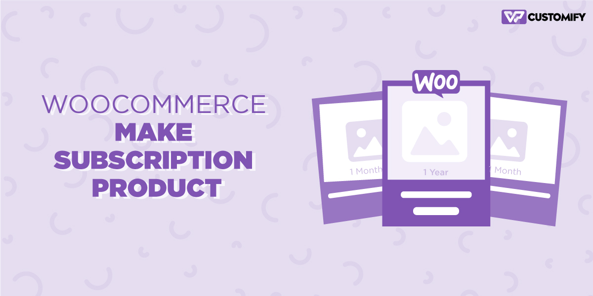 WooCommerce Make Subscription Product