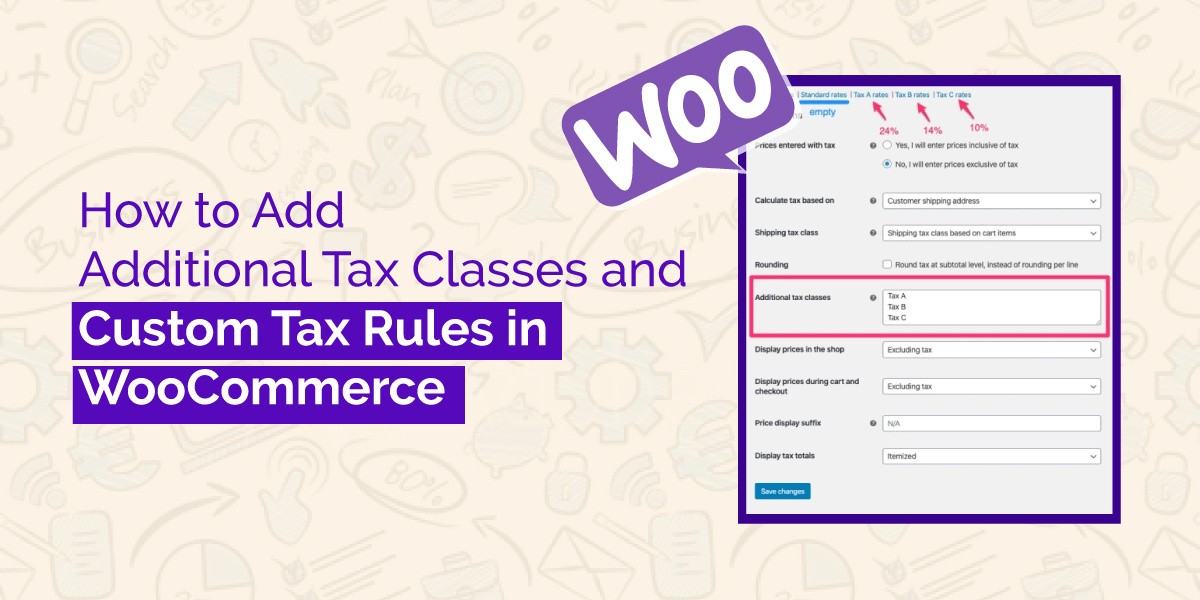 Add Additional Tax Classes and Custom Tax Rules in WooCommerce