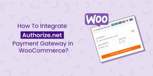 Integrate Autorize.net Payment Gateway