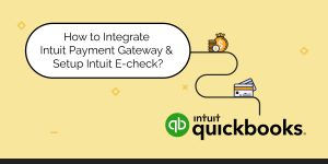 Integrate Intuit Payment Gateway