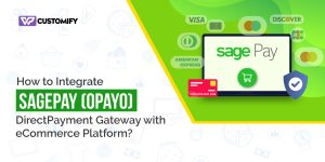 Integrate SagePay (Opayo) Direct Payment Gateway