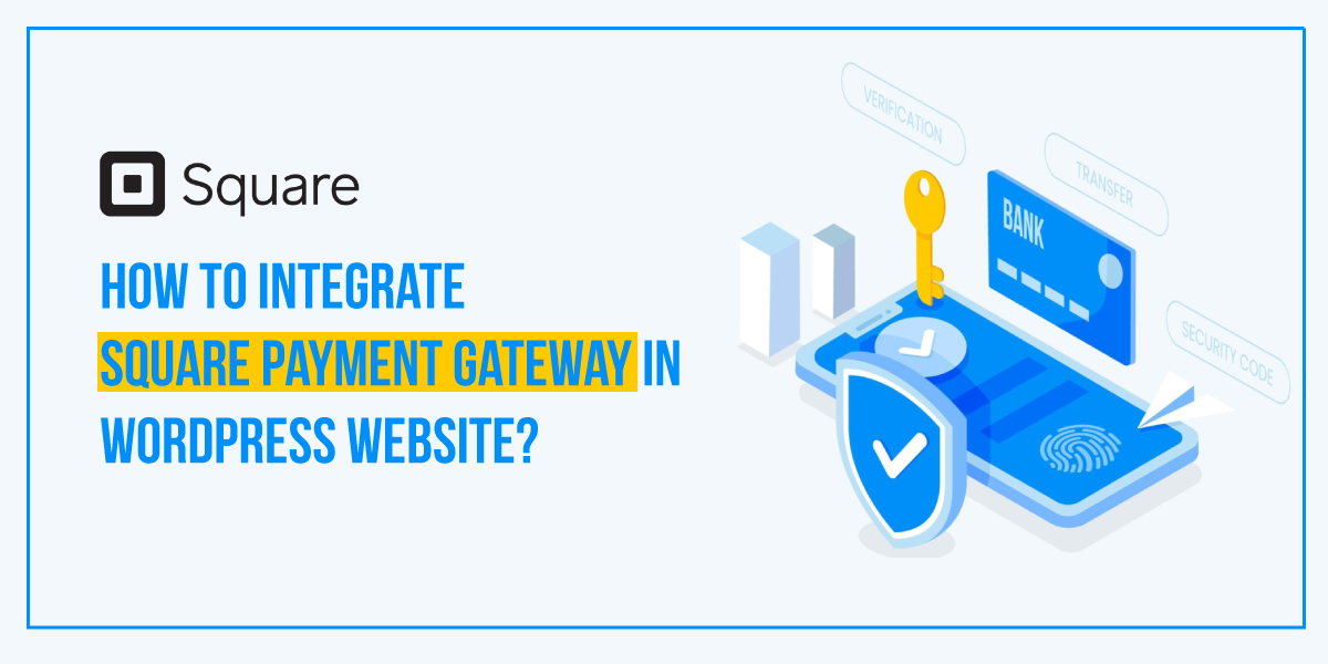 Integrate Square Payment Gateway