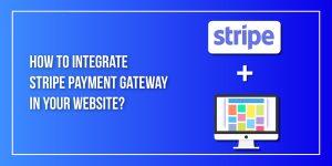 Integrate Stripe Payment Gateway