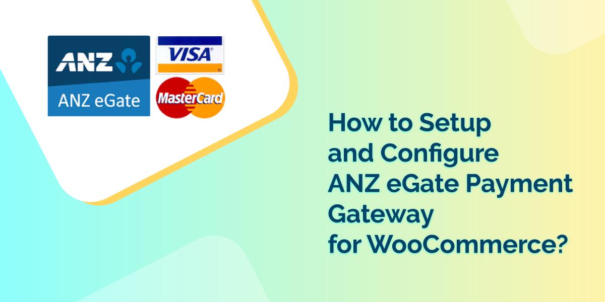 ANZ eGate Payment Gateway WooCommerce