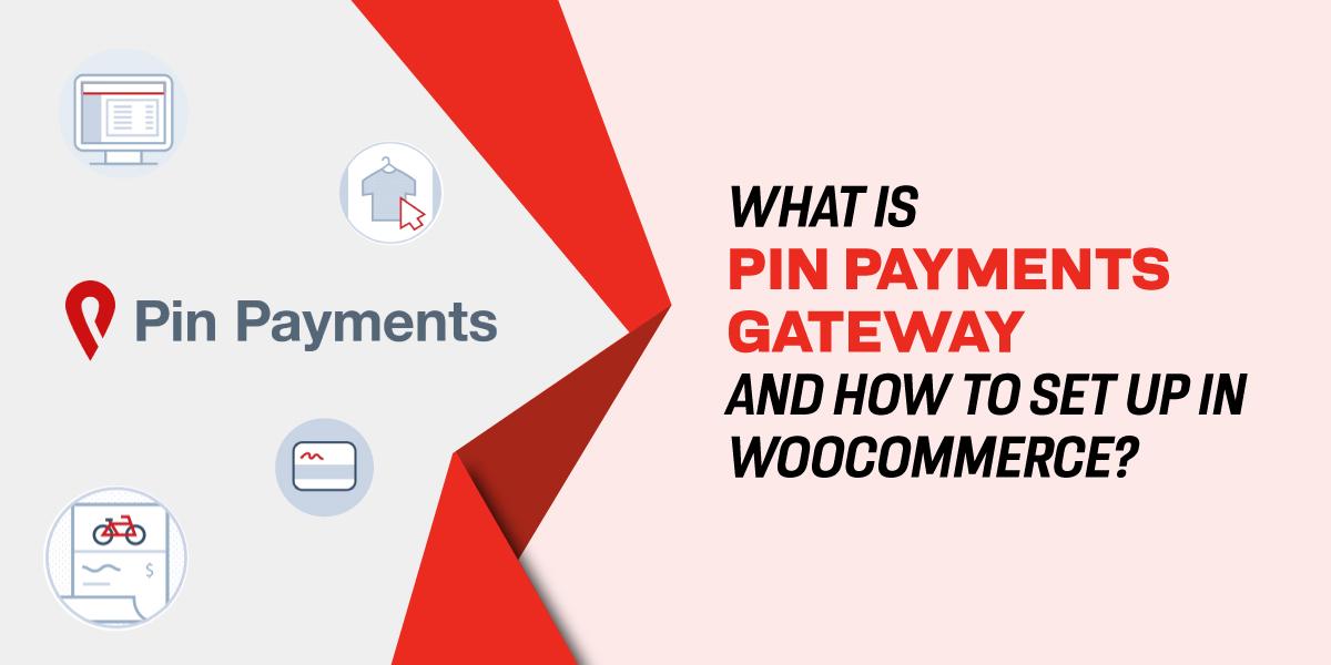 Pin Payments Gateway